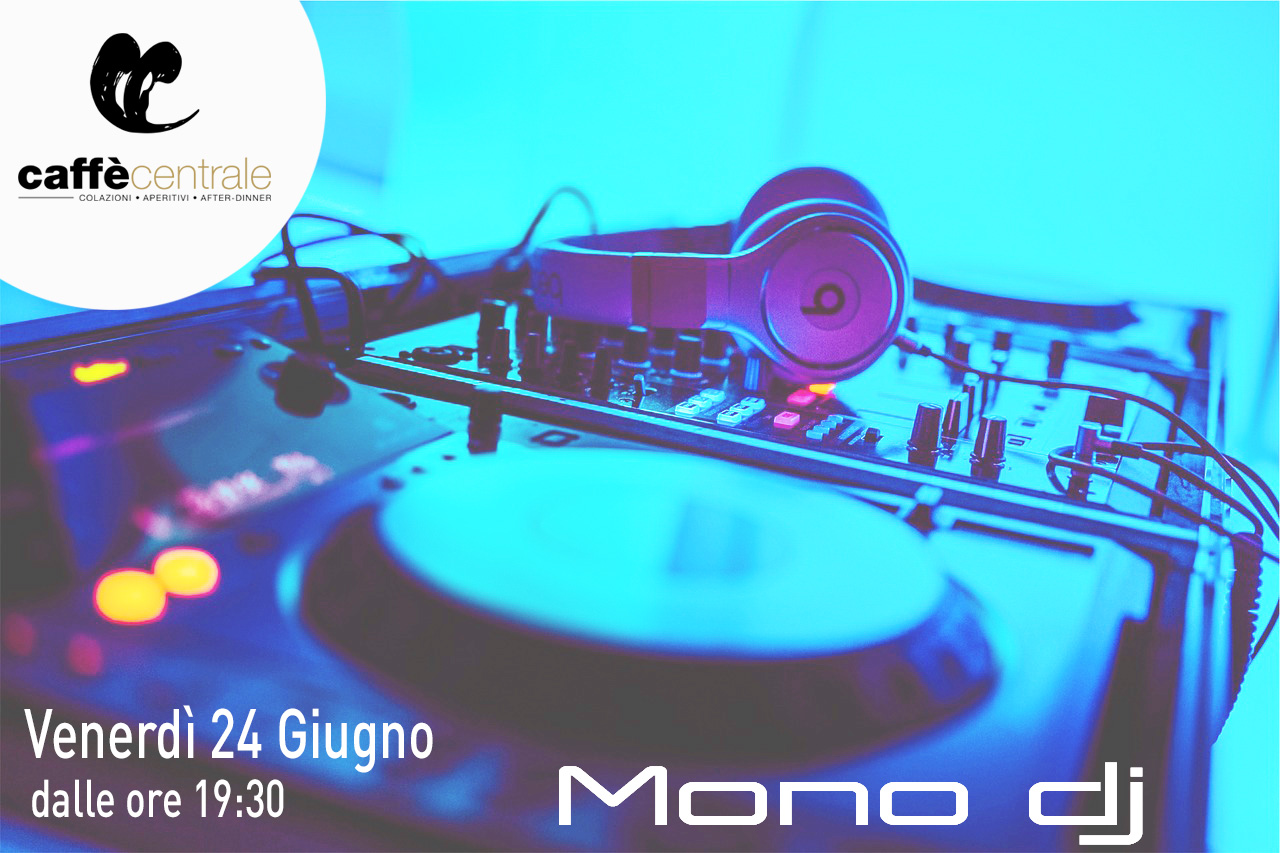 Mono dj - Apericena con Mono Dj